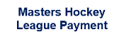 Master's Hockey League Payment